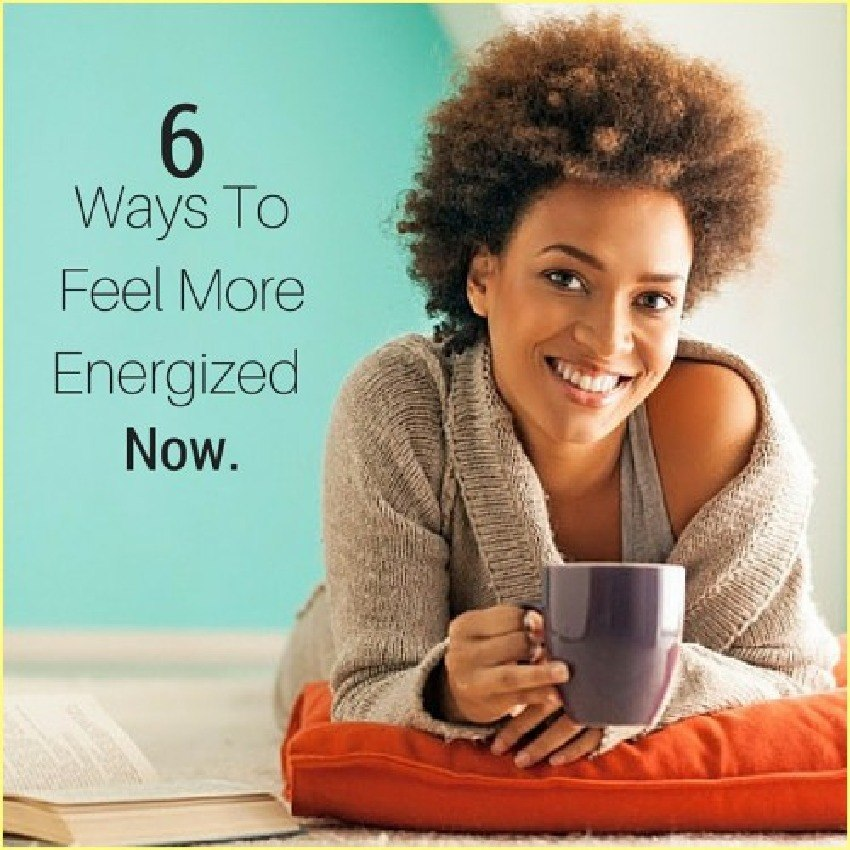 6 Ways To Feel More Energized